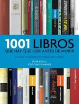 1001_libros_que_hay_que_leer_antes_de_morir-BOXALLPETER_MAINERJOSECARLOS-9788415989783